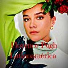 florencepughlatinoamerica