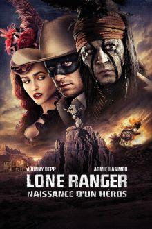 Lone Ranger: Naissance d'un héros