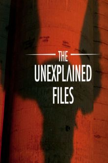 The Unexplained Files