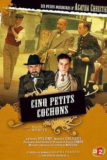 Les petits meurtres d'Agatha Christie: Cinq petits cochons