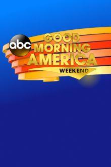 Good Morning America Weekend