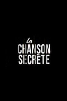 La Chanson secrète