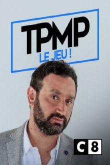 TPMP ! : le jeu