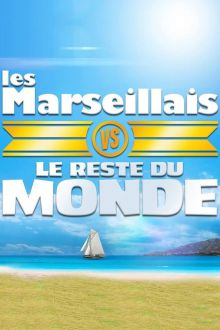 The Marseillais vs the rest of the world