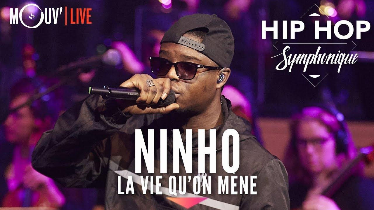 """NINHO :  """"La vie qu'on mène"""" (Hip Hop Symphonique 4)"""