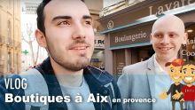 Des BOUTIQUES GEEK à AIX EN PROVENCE ? #VLOG