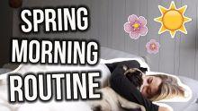 SPRING MORNING ROUTINE 2017