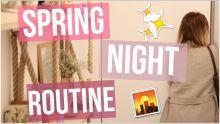 [ GRWM n°31 ] : SPRING NIGHT ROUTINE   2016 ♡