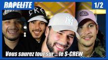S-Crew : leur plus grosse connerie, leur plus grand regret, le plus avare, le plus dépensier ...