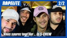 S-Crew : le plus critique en studio, le plus mauvais en drague, le plus accro aux drogues douces ...