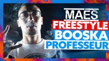 Maes - Freestyle Booska Professeur