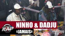 """Ninho """"Jamais"""" ft Dadju #PlanèteRap"""