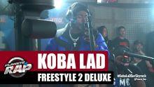 Koba LaD - Freestyle 2 Deluxe #PlanèteRap