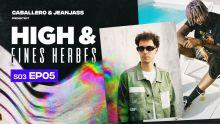 High & Fines Herbes : Épisode 5 - Saison 3