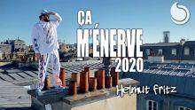 Helmut Fritz - Ça m'énerve 2020 (Official Music Video)