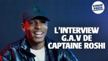 L'interview G.A.V de Captaine Roshi