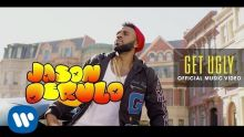 """Jason Derulo - """"Get Ugly"""" (Official Music Video)"""