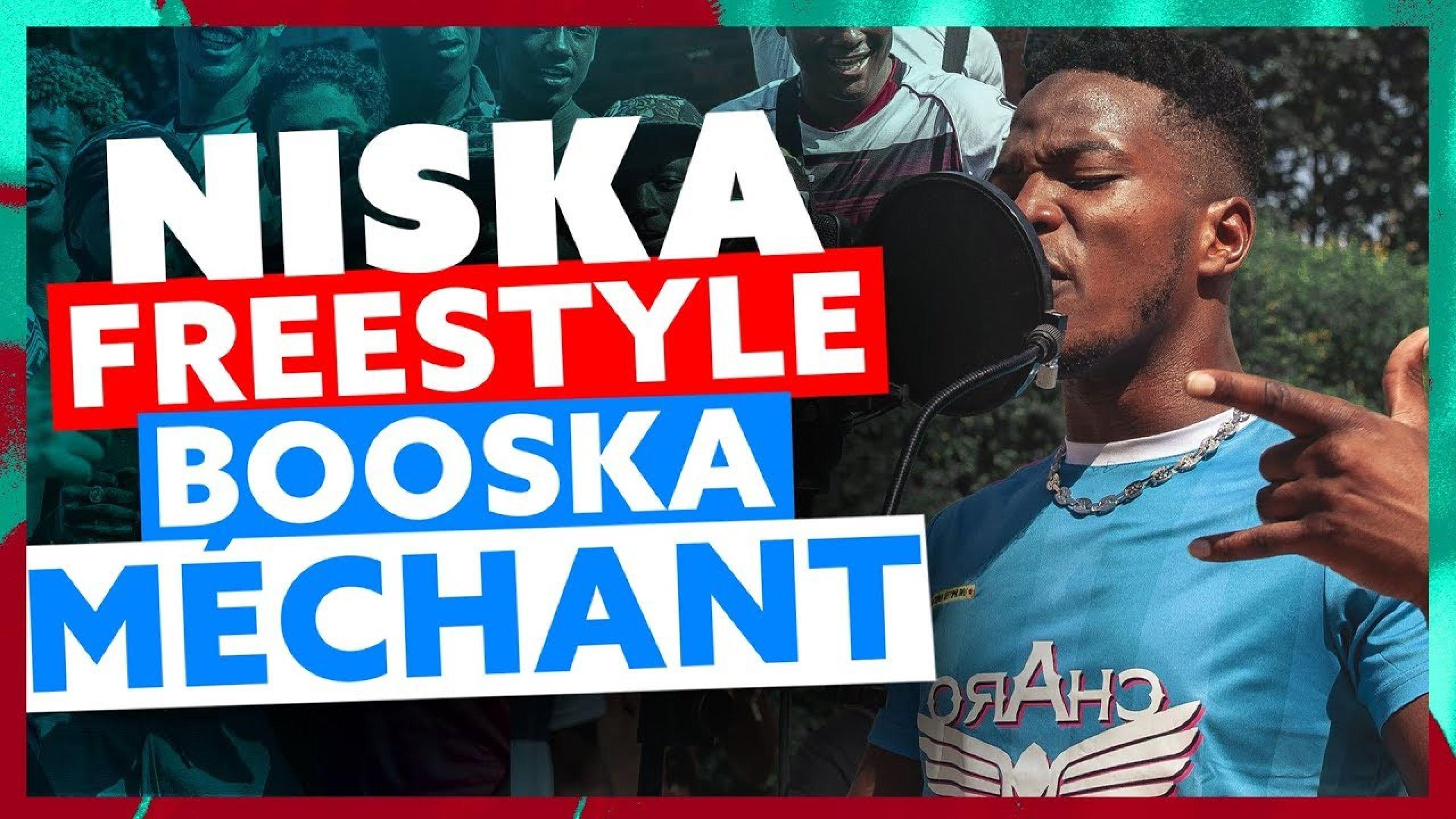 Niska | Freestyle Booska Méchant