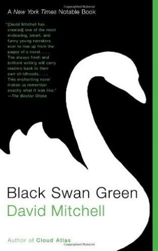 Black Swan Green by David Mitchell (2007-02-27)