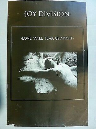 JOY DIVISION LOVE WILL TEAR US APART 1980 VINTAGE ORIG MUSIC STORE PROMO POSTER