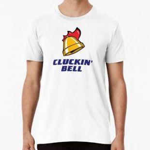 T-shirt clucking bell